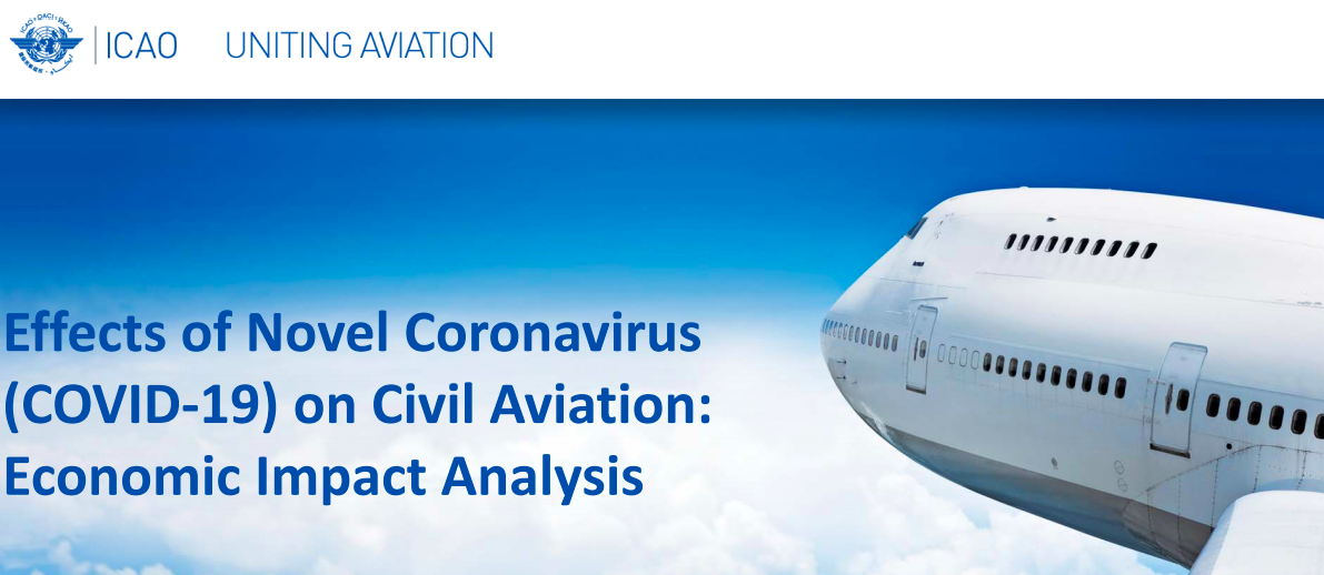 ICAO News: Report on the Effects of Novel Coronavirus  (COVID‐19) on Civil Aviation: Economic Impact Analysis